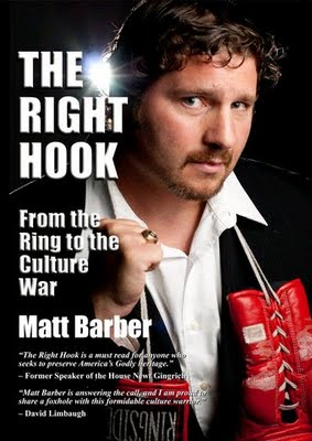 Matt Barber, author of The Right Hook: From the Ring to the Culture War (www.therighthookbook.com)