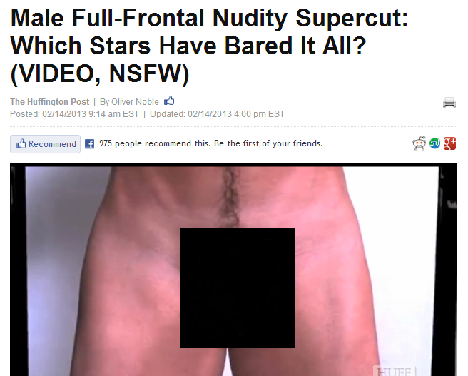 The liberal Huffington Post panders to the desires of homosexual men with its Valentine's Day video showing full frontal male nudity.