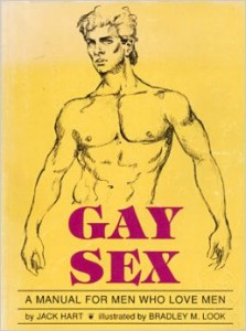 "This cover is from the 1991 version of Jack Hart's ""Gay Sex"" manual -- which contains some items regarding sex between men and boys that were removed from the later, 1998, version of the book."