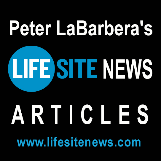 Peter's Lifesite News Articles'
